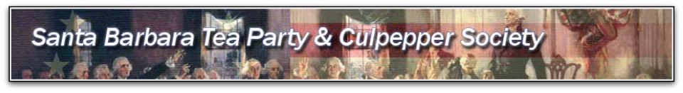 Santa Barbara Tea Party &amp; Culpepper Society